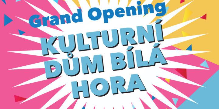 Grand opening: KD Bílá Hora!